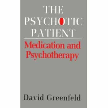 9781568213439: The Psychotic Patient: Medication and Psychotherapy (Master Work)