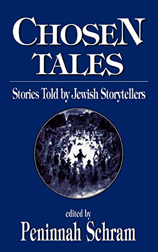 9781568213521: Chosen Tales: Stories Told by Jewish Storytellers