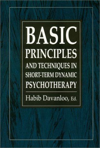 9781568213545: Basic Principles & Techniques in Short-Term Dynamic Psychotherapy