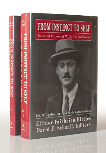 9781568213668: From Instinct to Self: Selected Papers of W.R.D. Fairbairn (The Library of Object Relations)