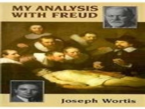 My Analysis With Freud (Master Work): Wortis, Joseph