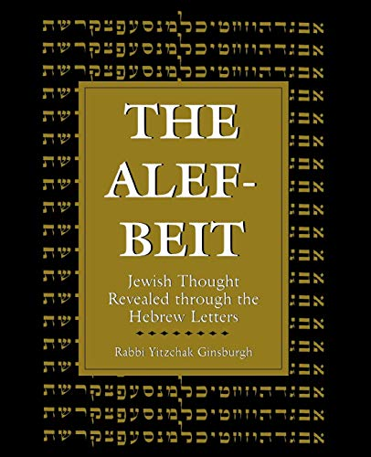 9781568214139: The Alef-beit: Jewish Thought Revealed Through the Hebrew Letters
