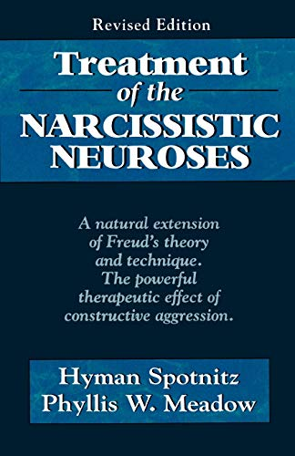 9781568214160: Treatment of the Narcissistic Neuroses (Master Work)
