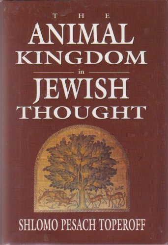 The Animal Kingdom in Jewish Thought