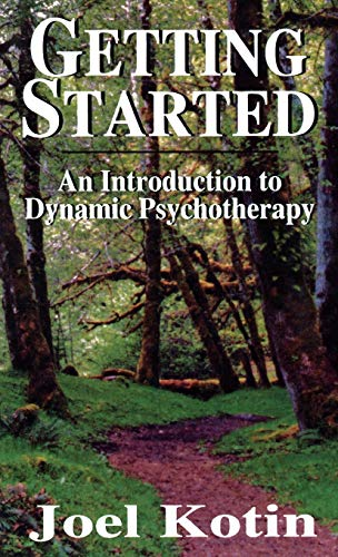 9781568214511: Getting Started: An Introduction to Dynamic Psychotherapy