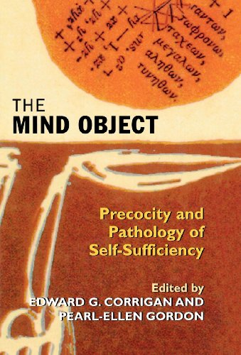 9781568214801: The Mind Object: Precocity and Pathology of Self-Sufficiency