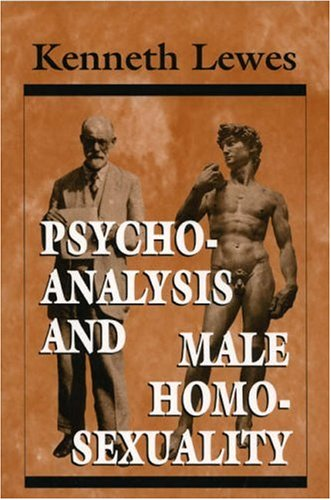 Psychoanalysis and Male Homosexuality (The Master Work) (Master Work Series): Lewes, Kenneth