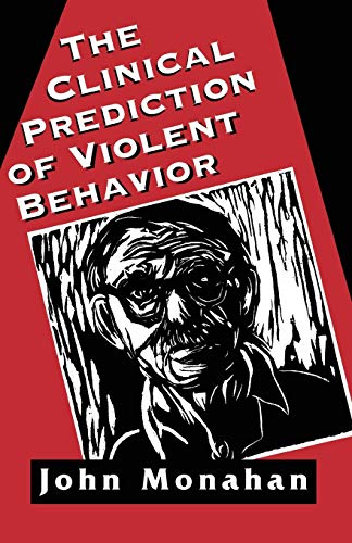9781568214894: Clinical Prediction of Violent Behavior (The Master Work Series)