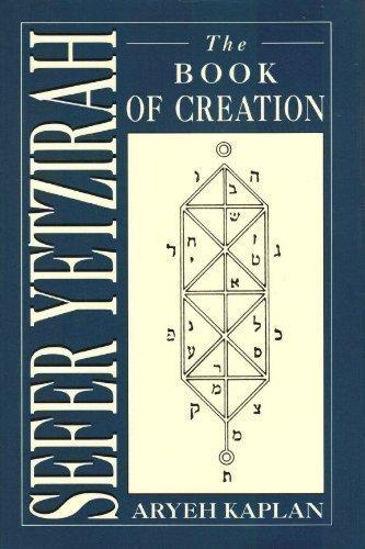 Sefer Yetzirah: The Book of Creation: Kaplan, Aryeh