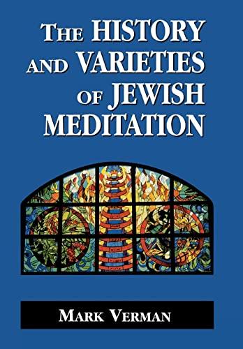 9781568215228: The History and Varieties of Jewish Meditation