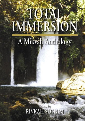 9781568215341: Total Immersion: A Mikvah Anthology