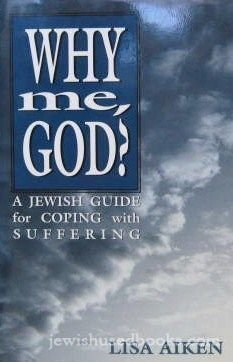 9781568215358: Why Me, God?: A Jewish Guide for Coping With Suffering