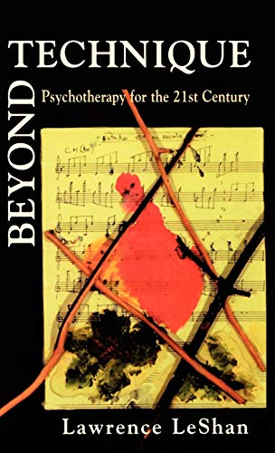 9781568215501: Beyond Technique: Psychotherapy for the 21st Century