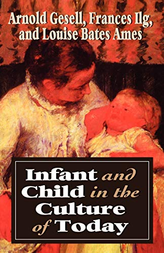 9781568215679: Infant & Child in the Culture (Master Work)
