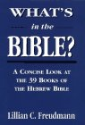 9781568216027: What's in the Bible: A Concise Look at the 39 Books of the Hebrew Bible