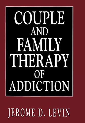 9781568216416: Couple and Family Therapy of Addiction (Library of Substance Abuse Treatment)