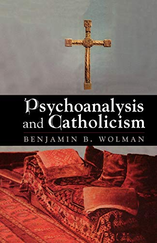 9781568217154: Psychoanalysis and Catholicism (The Master Work Series)