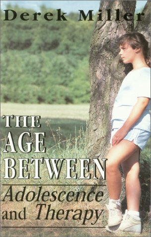 9781568217321: The Age between: Adolescence and Therapy