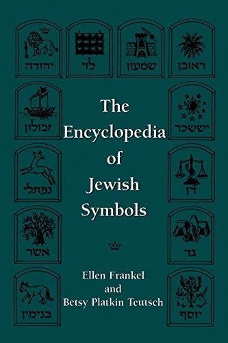 The Encyclopedia of Jewish Symbols: Ellen Teutsch, Betsy Patkin Frankel