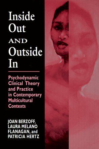 9781568217772: Inside Out and Outside in: Psychodynamic Clinical Theory and Practice in Contemporary Multicultural Contexts