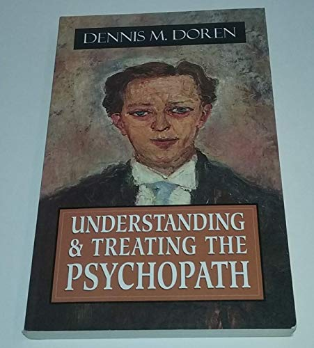 9781568217918: Understanding and Treating the Psychopath (Master Work Series)