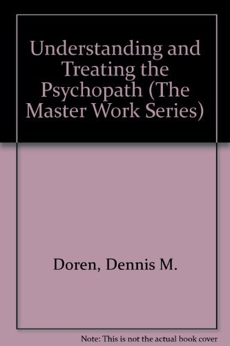 9781568217918: Understanding and Treating the Psychopath (Master Work Series) (The Master Work Series)