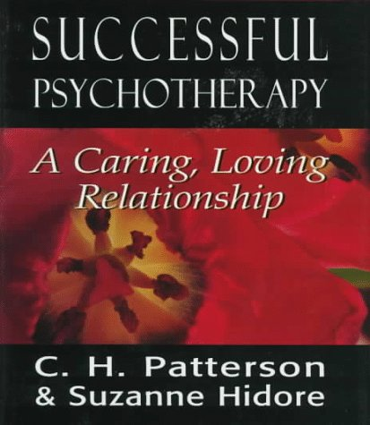 9781568217956: Successful Psychotherapy: A Caring, Loving Relationship