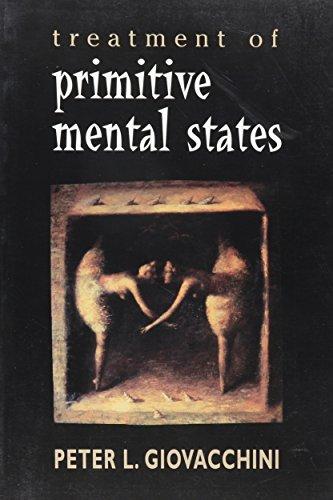 9781568218083: Treatment of Primitive Mental States (Master Work Series)