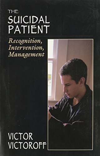 9781568218106: The Suicidal Patient: Recognition, Intervention, Management (The Master Work Series)