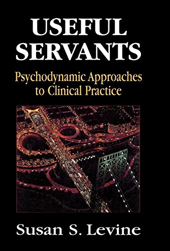 9781568218441: Useful Servants: Psychodynamic Theories from a Clinical Perspective