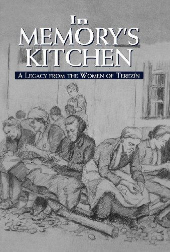 9781568219028: In Memory's Kitchen: A Legacy from the Women of Terezin