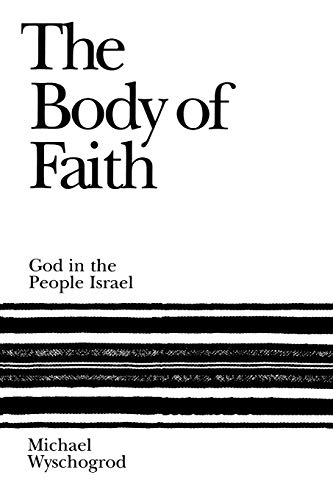 The Body of Faith: God and the People of Israel