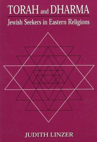 9781568219165: Torah and Dharma: Jewish Seekers in Eastern Religions