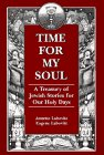 9781568219240: Time for My Soul: A Treasury of Jewish Stories for Our Holy Days