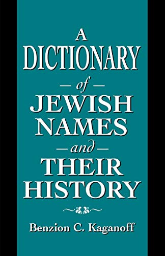 9781568219530: A Dictionary of Jewish Names and Their History