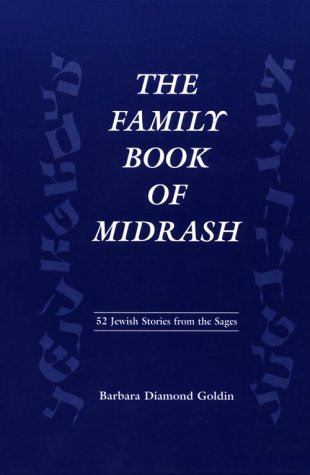 9781568219691: The Family Book of Midrash: 52 Jewish Stories from the Sages