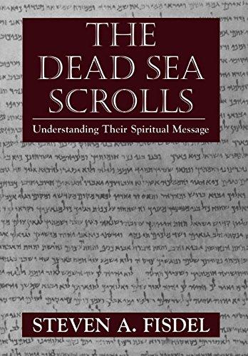 9781568219738: The Dead Sea Scrolls: Understanding Their Spiritual Message