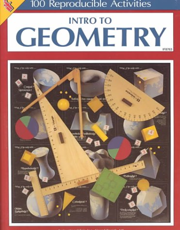 Intro to Geometry: 100 Reproducible Activities: Vivian, Mary Lee