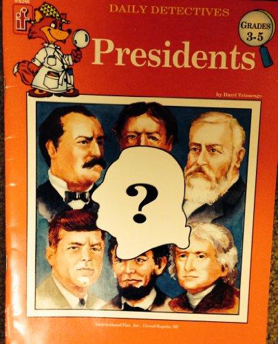 Presidents-Daily Detectives, Grades 3-5 (1996 Copyright): Vriesenga