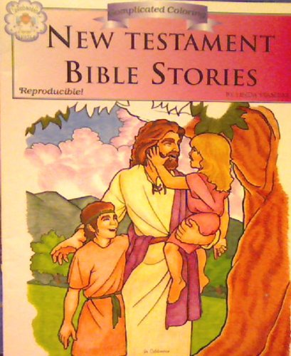 New Testament Bible Stories (Complicated Coloring Book): Instructional Fair