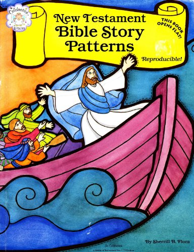 New Testament Bible Story Patterns: (People, Places,: Flora, Sherrill B.