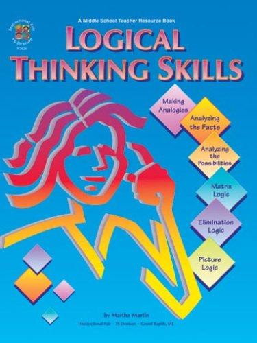 Logical Thinking Skills: Making Analogies, Analyzing the Facts, Analyzing the Possibilities, Matrix...