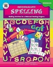 9781568224695: Individualized Spelling (Intermediate)