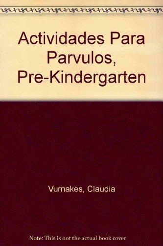 Actividades para Parvulos: Vurnakes, Claudia