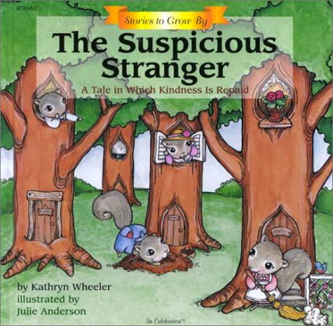 9781568225920: Stories to Grow By: The Suspicious Stranger