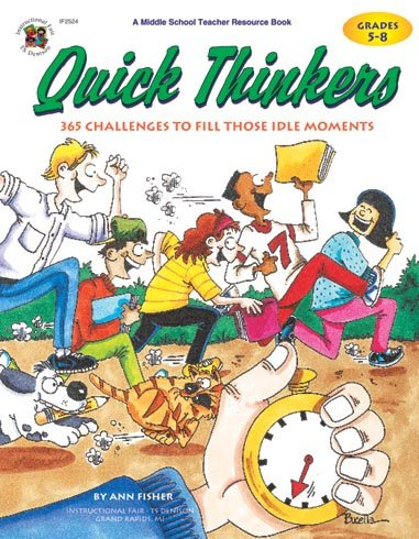 9781568226231: Quick Thinkers: 365 Challenges to Fill Those Idle Moments, Grades 5-8
