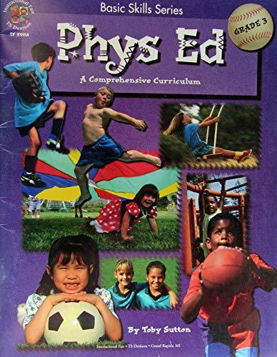 Phys Ed: A Comprehensive Curriculum - Grade 3