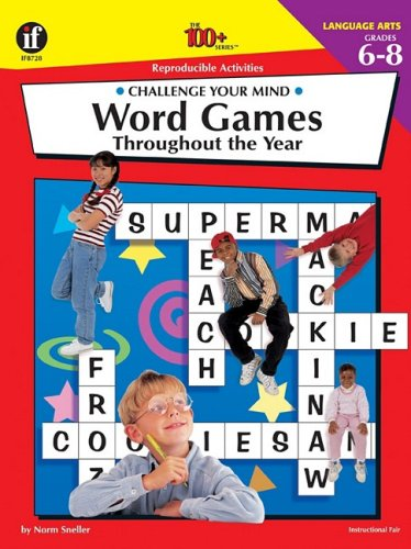 9781568226651: The 100+ Series Word Games Throughout the Year, Grades 6-8: Challenge Your Mind