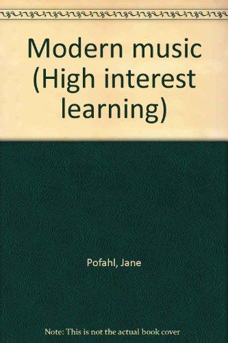 Modern music (High interest learning): Pofahl, Jane