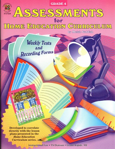 9781568228211: Assessments for Home Education Curriculum Weekly Tests and Recording Forms Fourth Grade: May Include Simple Illustration Matching Fill in the Blank Se